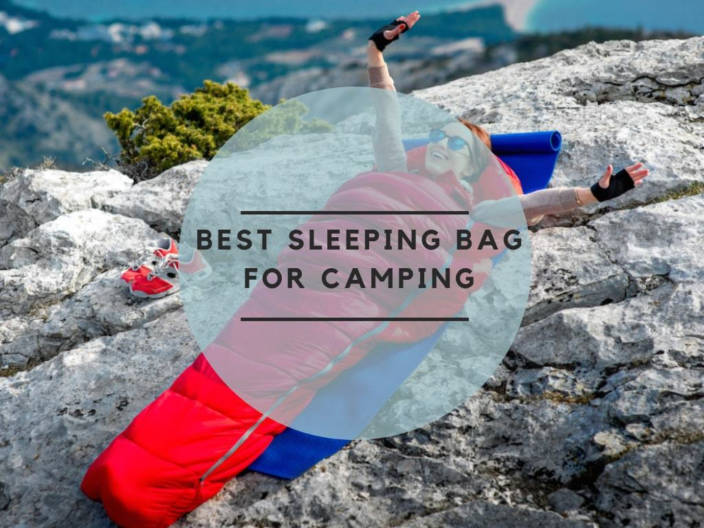 Best Sleeping Bag for Camping