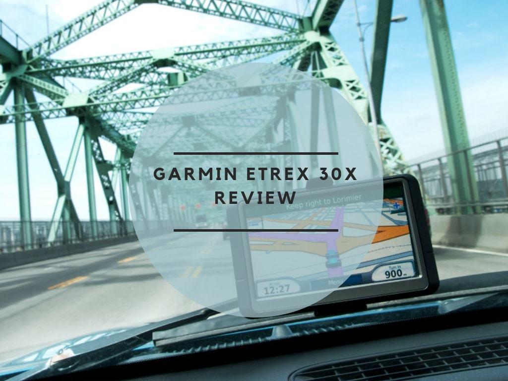 Garmin eTrex 30x Review