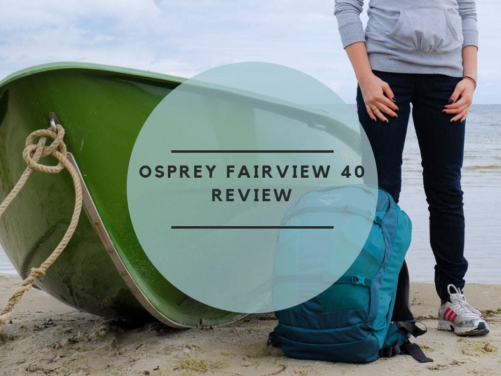 Osprey Fairview 40 Review