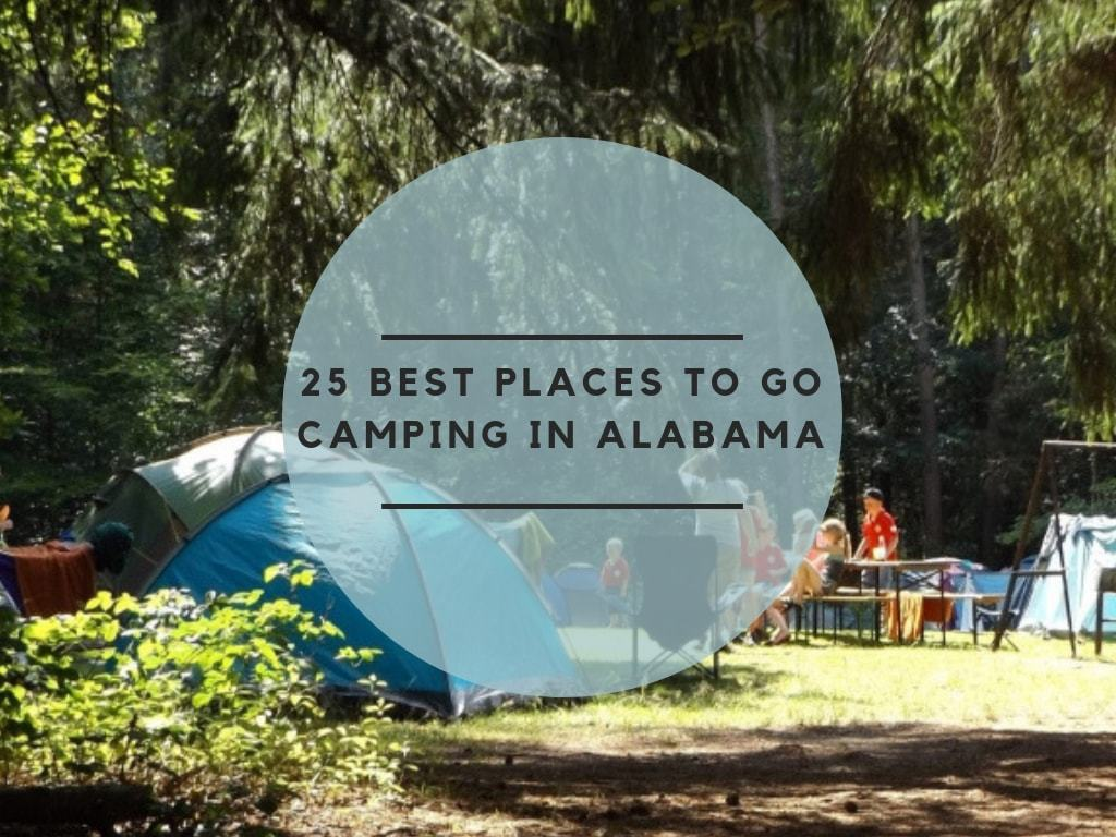 25 Best Places to go camping in Alabama