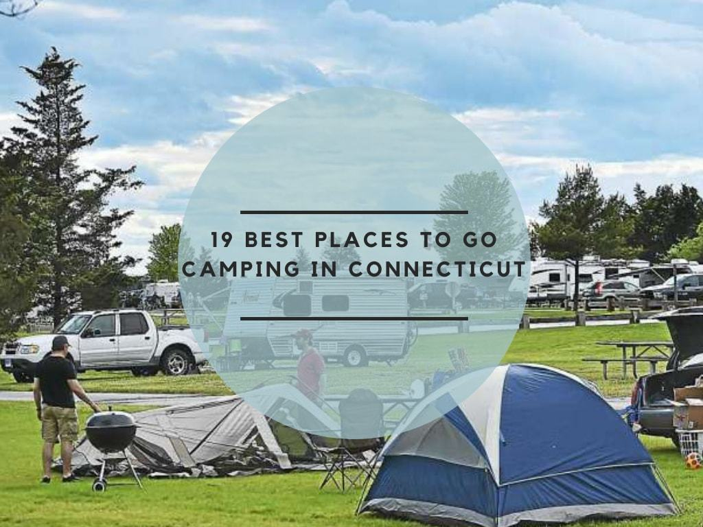 19 Best Places to go camping in Connecticut