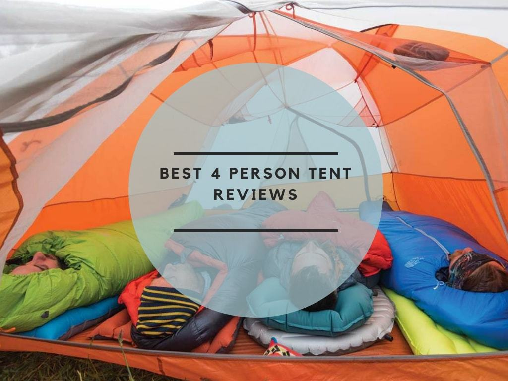 Best 4 Person Tent Reviews