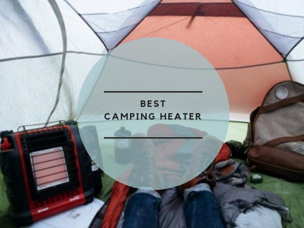 Best Camping Heater