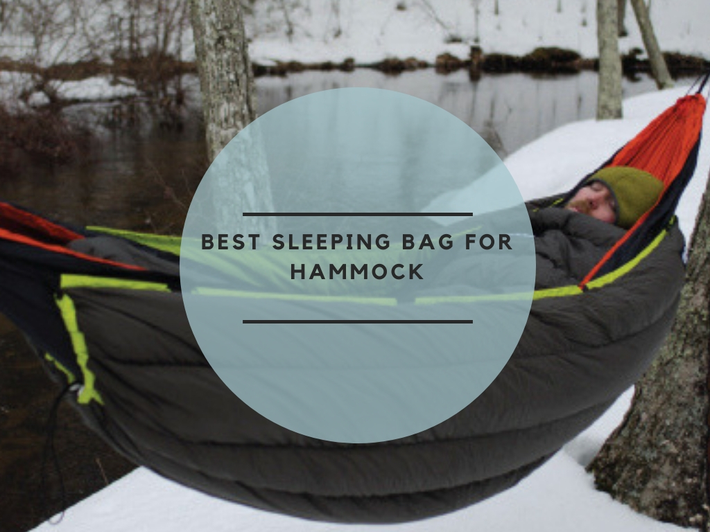 Best Sleeping Bag for Hammock