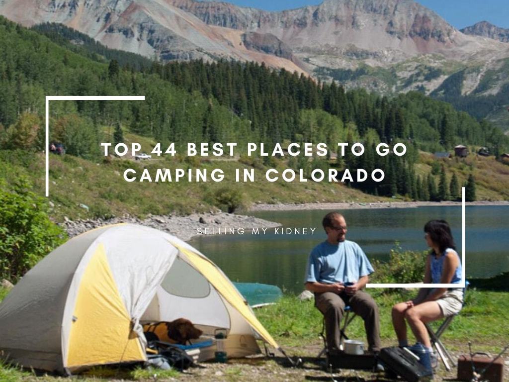Top 44 Best Places To Go Camping In Colorado Outdoor With J
