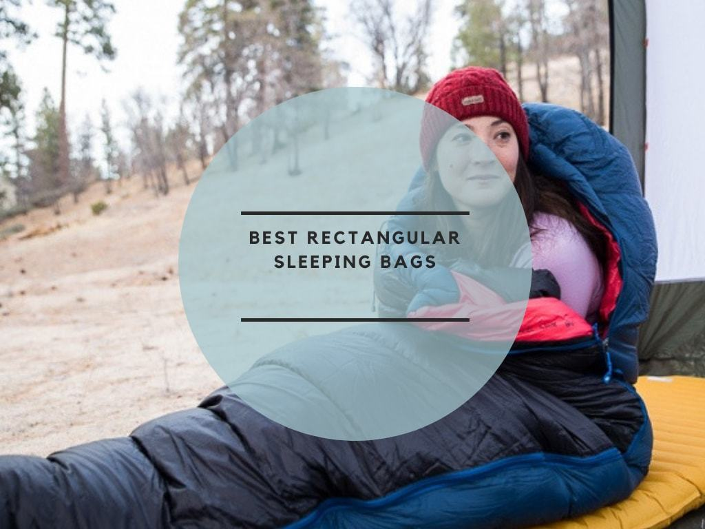 Best Rectangular Sleeping Bags