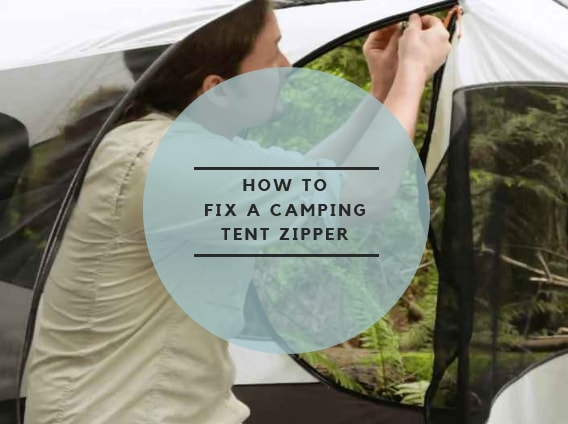 How to Fix A Camping Tent Zipper